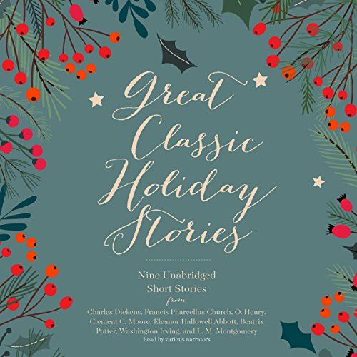Great Classic Holiday Stories                   By:                                                                                                                                 Charles Dickens,                                                                                        Washington Irving,                                                                                        L. M. Montgomery                               Narrated by:                                                                                                                                 Paul Boehmer,                                                                                        John Mawson,                                                                                        Dana Green                      Length: 8 hrs and 8 mins     5 ratings     Overall 3.6