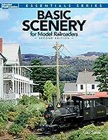Basic Scenery for Model Railroaders (Model Railroader Books: Essentials)
