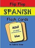 Flip Flop Spanish Flash Cards: Azul (cards) (English and Spanish Edition)