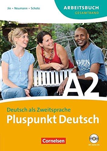 Pluspunkt Deutsch - Ausgabe 2009: A2: Gesamtband - Arbeitsbuch mit Lösungen und CDs
