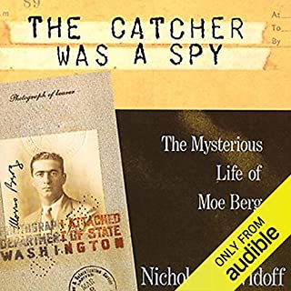 The Catcher Was a Spy audiobook cover art