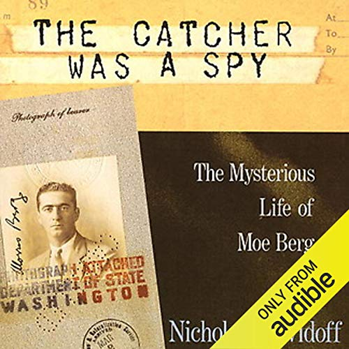 Couverture de The Catcher Was a Spy
