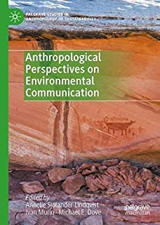 Anthropological Perspectives on Environmental Communication