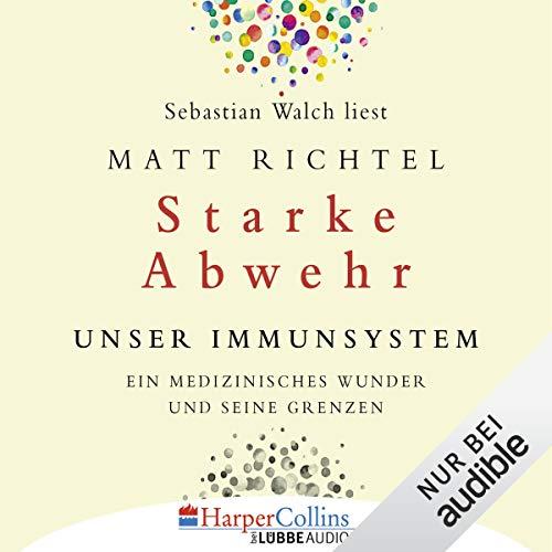 Starke Abwehr: Unser Immunsystem - Ein medizinisches Wunder und seine Grenzen