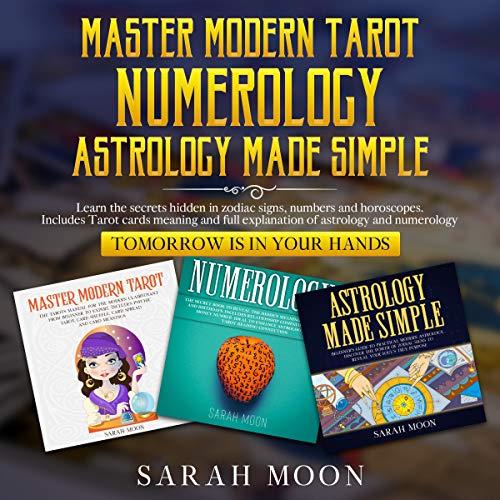 Master Modern Tarot, Numerology, Astrology Made Simple cover art