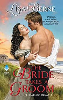 The Bride Takes a Groom: The Penhallow Dynasty by [Lisa Berne]