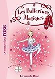 Les Ballerines Magiques 12 - Le voeu de Rose - Format Kindle - 3,99 €