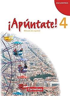 ¡Apúntate! - Ausgabe 2008 - Band 4 - Schülerbuch