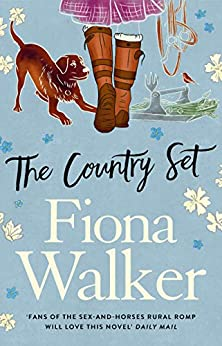 The Country Set by [Fiona Walker]