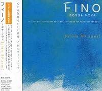 Fino Bossa Nova Jobim 80 Anos! by Fino Bossa Nova Jobim 80 Anos! (2007-07-25)
