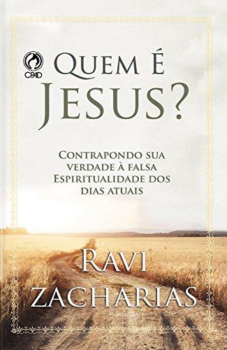 Quem é Jesus?: Contrapondo sua Verdade à Falsa Espiritualidade dos Dias Atuais (Portuguese Edition)の詳細を見る