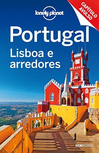 Lonely Planet Portugal: Lisboa e arredores