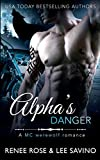 Alpha's Danger: An MC Werewolf Romance (Bad Boy Alphas)