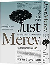 Just Mercy: A Story of Justice and Redemption (Chinese Edition)