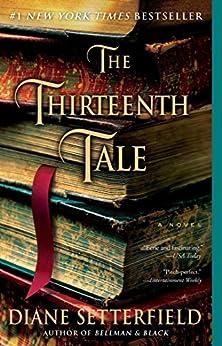 The Thirteenth Tale: A Novel by [Diane Setterfield]