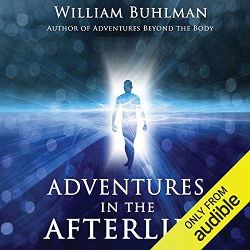 Adventures in the Afterlife                   De :                                                                                                                                 William Buhlman                               Lu par :                                                                                                                                 Arika Rapson                      Durée : 7 h et 11 min     Pas de notations     Global 0,0
