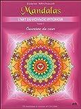Mandalas - L'art du voyage intérieur T1 - Ouverture du coeur