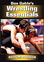 Dan Gable's Wrestling Essentials: Bottom Position