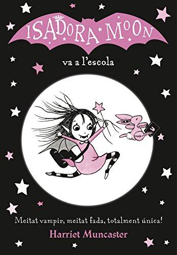 La Isadora Moon va a l'escola (La Isadora Moon) (Catalan Edition)