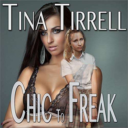 Chic to Freak audiobook cover art