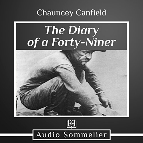 The Diary of a Forty-Niner audiobook cover art