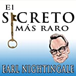 El Secreto Mas Raro [The Strangest Secret] audiobook cover art