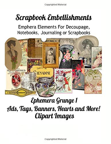 Scrapbook Embellishments  Ephemera Grunge 1 Ads, Tags, Banners, Hearts and More!  Clipart Images: Ephemera Elements for Decoupage,  Notebooks, Journaling or  Scrapbooks