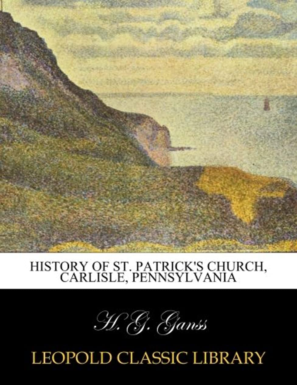 シャット事関数History of St. Patrick's Church, Carlisle, Pennsylvania