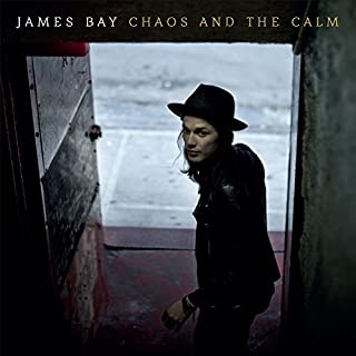 Chaos And The Calm by James Bay (2015-08-03)