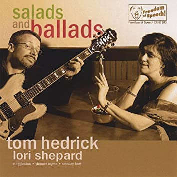 Salads and Ballads
