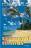 Travel Adventures Leeward Islands: Anguilla, Antigua, St. Barts, St. Kitts, & St. Martin (Adventure Guides Series)