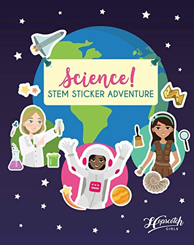 Science! STEM Sticker Adventure - Sticker Activity Book For Girls Aged 4 to 8 - Over 125 Stickers - Space Exploration, Deep Sea Adventure, Dinosaur Dig & More