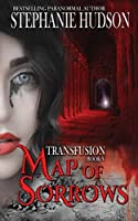 Map of Sorrows (The Transfusion Saga)