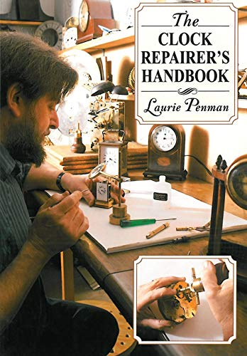 Compare Textbook Prices for The Clock Repairer's Handbook  ISBN 9781602399617 by Penman, Laurie