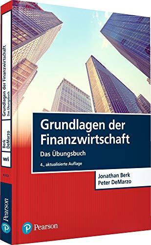 Grundlagen der Finanzwirtschaft - Das Übungsbuch (Pearson Studium - Economic BWL)