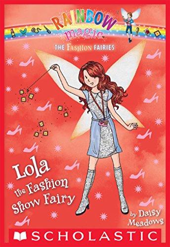 The Fashion Fairies #7: Lola the Fashion Show Fairy