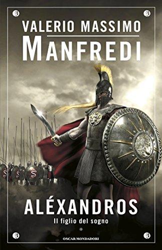 Aléxandros - 1. Il figlio del sogno (Italian Edition)