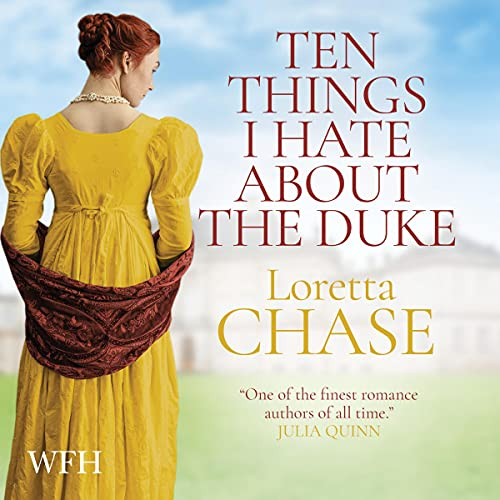 Ten Things I Hate About the Duke: Difficult Dukes, Book 2