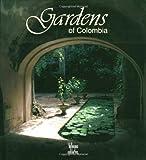 Gardens of Colombia by Benjamin Villegas (1996-11-01)