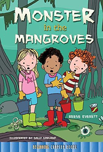 Monster in the Mangroves (Rourke's Beginning Chapter Books)