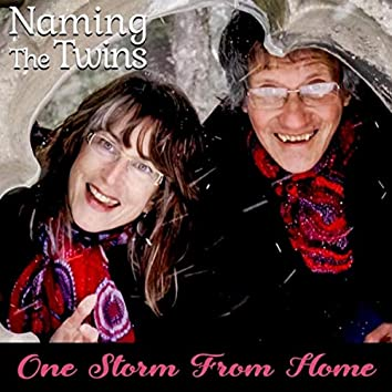 One Storm from Home