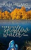 Through Shallow Water: A Novel