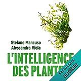 L'Intelligence des plantes - Format Téléchargement Audio - 11,95 €
