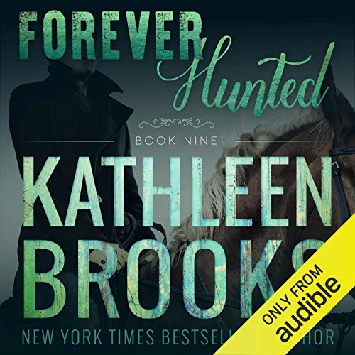 Forever Hunted Audiobook By Kathleen Brooks cover art