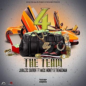 4 the Team (feat. Mack Money & The Madman)