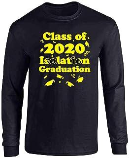 Class of 2020 Quarantine Isolation Graduation Full Long Sleeve Tee T-Shirt