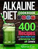 Best Alkaline Diet Books - Alkaline Diet Cookbook: 400 Recipes For Rapid Weight Review