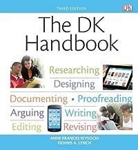 The DK Handbook (3rd Edition) 3rd (third) Edition by Wysocki, Anne Frances, Lynch, Dennis A. published by Longman (2013)
