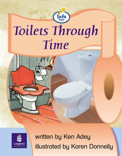 Info Trail Emergent Stage Toilets Through Time Non-fiction (LITERACY LAND)の詳細を見る