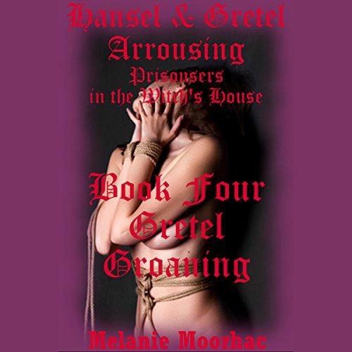 Gretel Groaning: audiobook cover art